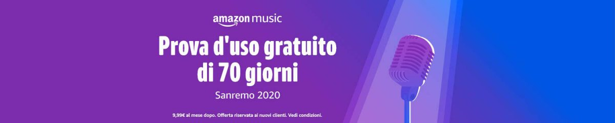 Amazon Music Unlimited, 70 giorni gratis per Sanremo 2020